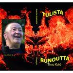 """Timo Kytö kirjoitti tulisen runokirjan: """"Haluan tehdä tiukkaa riimiä"""""""